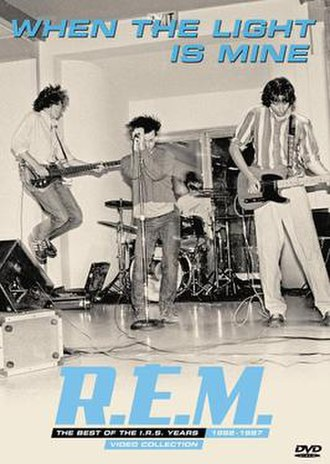 When the Light Is Mine: The Best of the I.R.S. Years 1982–1987 - Image: R.E.M. When the Light Is Mine
