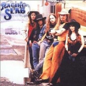 Raging Slab (album) - Image: Ragingslabstcover