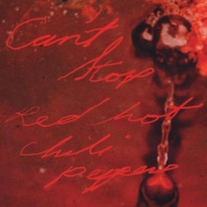 Can't Stop (Red Hot Chili Peppers song) - Image: Red Hot Chili Peppers Cant Stop