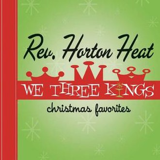 We Three Kings (The Reverend Horton Heat album) - Image: Reverend horton heat we three kings