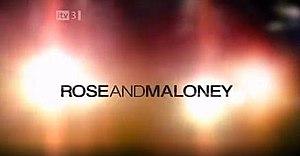 Rose and Maloney - Image: Roseand Maloney