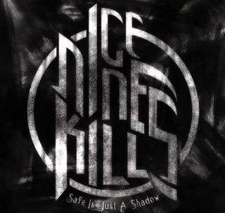 <i>Safe Is Just a Shadow</i> 2010 studio album by Ice Nine Kills