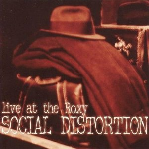 Live at the Roxy (Social Distortion album) - Image: Social Distortion Live at the Roxy cover