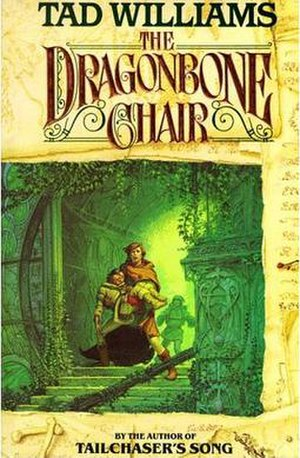 Memory, Sorrow, and Thorn - The Dragonbone Chair, first novel in the epic saga of Memory, Sorrow, and Thorn.
