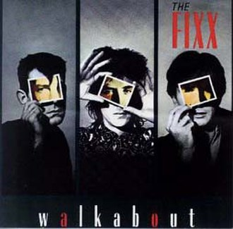 Walkabout (The Fixx album) - Image: The Fixx Walkabout