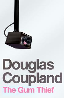 <i>The Gum Thief</i> book by Douglas Coupland