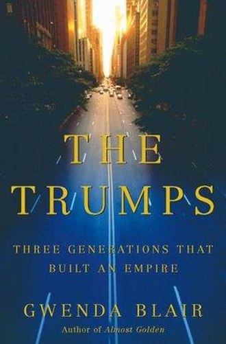 The Trumps: Three Generations That Built an Empire - Image: The Trumps Three Generations That Built an Empire