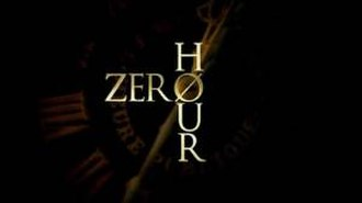 Zero Hour (2013 TV series) - Image: Zero Hour Intertitle