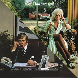 How Dare You! (album) - Image: 10cc how dare you