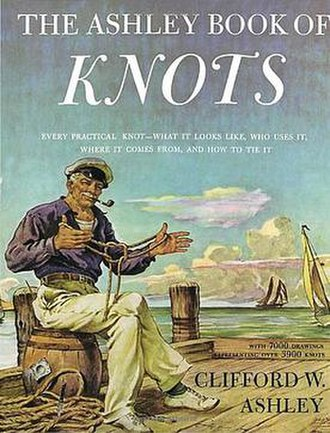 The Ashley Book of Knots - Although Ashley was an esteemed painter, the cover illustration was painted by George Giguere. It shows a sailor displaying a Tom fool's knot.
