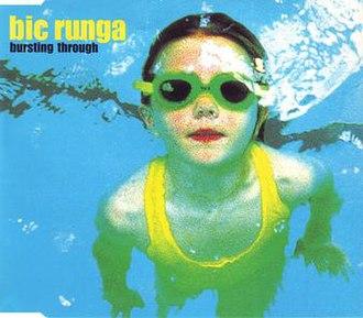 Bursting Through - Image: Busting Through by Bic Runga