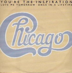 You're the Inspiration - Image: Chicago inspiration