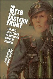 <i>The Myth of the Eastern Front</i> book by Ronald Smelser
