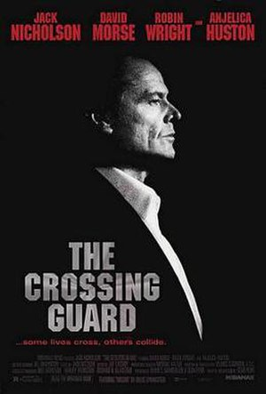 The Crossing Guard - Promotional film poster