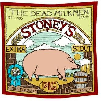 Stoney's Extra Stout (Pig) - Image: Dead Milkmen Stout Pig