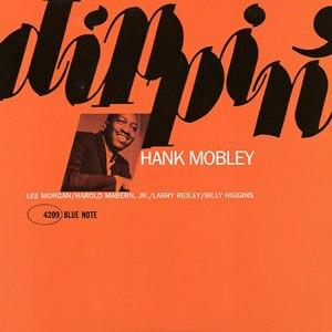 Dippin' - Image: Dippin' (Hank Mobley album cover art)
