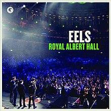 live at royal albert hall eels album wikipedia. Black Bedroom Furniture Sets. Home Design Ideas