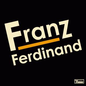 Franz Ferdinand (album) - Image: Franz Ferdinand