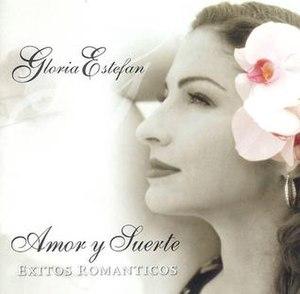 Amor y Suerte: Exitos Romanticos - Image: Gloria Estefan Amor y Suerte Exitos Romanticos
