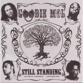 Still Standing (Goodie Mob album) - Image: Goodie mob still standing