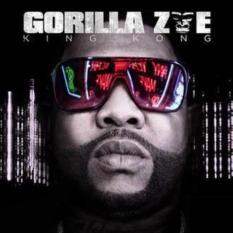 King Kong (Gorilla Zoe album) - Image: Gorilla Zoe King Kong