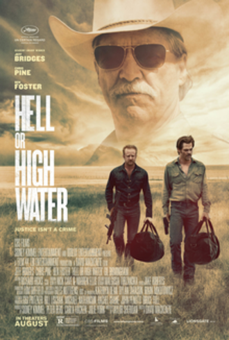 Hell or High Water (2016 film) - Theatrical release poster
