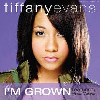 I'm Grown - Image: I'm Grown
