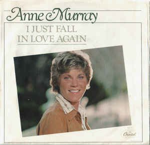 I Just Fall in Love Again - Image: I Just Fall in Love Again Anne Murray