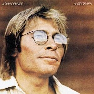 Autograph (album) - Image: John Denver Autograph album cover