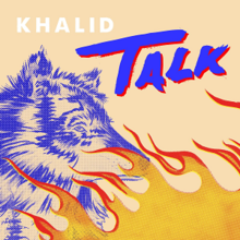 Talk (Khalid song) - Wikipedia
