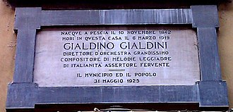 Gialdino Gialdini - Plaque at the house where Gialdini lived in Pescia. It is unclear why it gives 1842 as his birthyear; all other sources, including many published before 1925, give 1843.