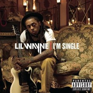 I'm Single - Image: Lil Wayne Im Single