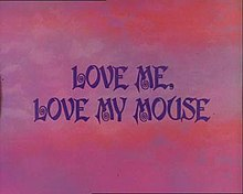 Love Me Love My Mouse.jpg