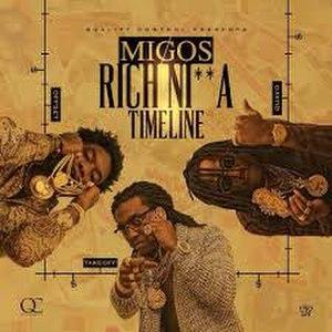 Rich Nigga Timeline - Image: Migos rich nigga timeline