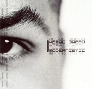 <i>Modernistic</i> 2002 studio album by Jason Moran