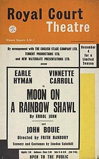 <i>Moon on a Rainbow Shawl</i> 1958 play written by Errol John