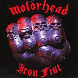 Iron Fist (album) - Image: Motörhead Iron Fist (1982)