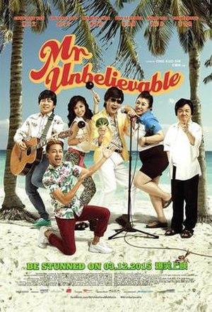 Mr. Unbelievable - Image: Mr. Unbelievable Movie Poster