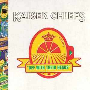 Off with Their Heads (album) - Image: Off with Their Heads (Kaiser Chiefs album cover art)