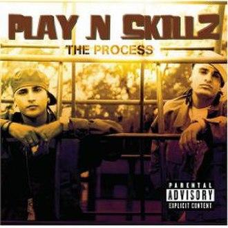 The Process (Play-N-Skillz album) - Image: Play N Skillz The Process