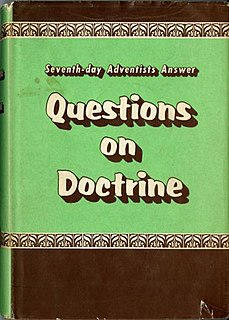 <i>Questions on Doctrine</i> book published by the Seventh-day Adventist Church in 1957 to help explain Adventism to conservative Protestants and Evangelicals