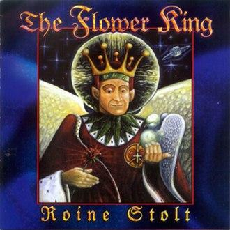 The Flower King - Image: Roine Stolt The Flower King