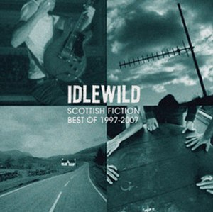 Scottish Fiction: Best of 1997–2007 - Image: Scottish Fiction Idlewild