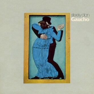 Gaucho (album) - Image: Steely Dan Gaucho