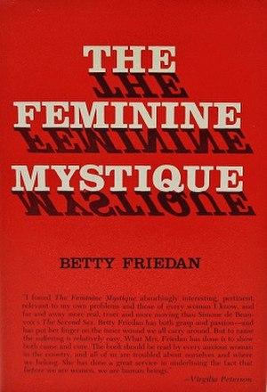 The Feminine Mystique - Image: The Feminine Mystique