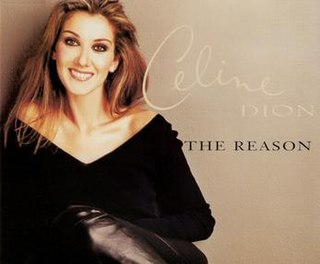 The Reason (Celine Dion song) 1997 single by Celine Dion