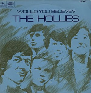 Would You Believe? (The Hollies album) - Image: The hollies would you believe