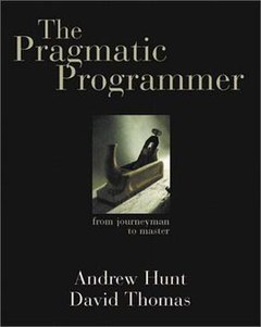 The Pragmatic Programmer by Andrew Hunt and David Thomas — book cover