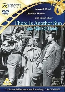 <i>There Is Another Sun</i> 1951 film by Lewis Gilbert
