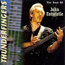 91a48d3565830a Thunderfingers  The Best of John Entwistle - Wikipedia